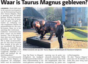 Wijkse courant bericht dat 'Taurus Magnus' gemist werd in Langbroek.